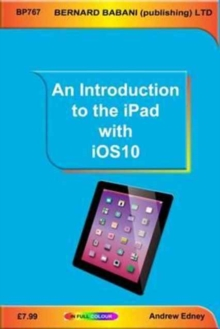 An Introduction to the iPad with iOS10, Paperback Book