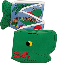 Wally Whale and His Friends, Bath book Book