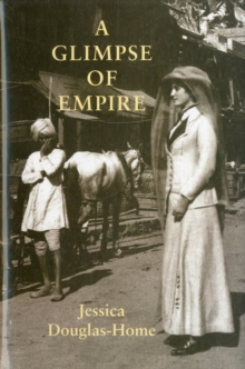 A Glimpse of Empire, Hardback Book