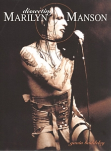 Dissecting Marilyn Manson, Paperback Book