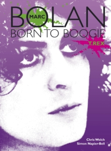 Marc Bolan : Born to Boogie, Paperback Book