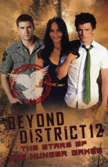 Beyond District 12, Paperback / softback Book