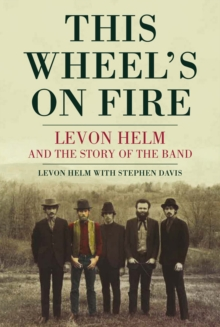 This Wheel's On Fire, Paperback Book