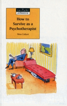 How to Survive as a Psychotherapist, Paperback Book