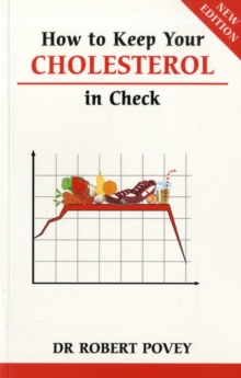 How to Keep Your Cholesterol in Check, Paperback Book