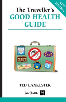 Traveller's Good Health Guide, Paperback Book