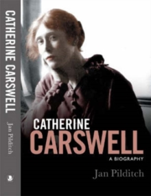 Catherine Carswell : A Biography, Hardback Book
