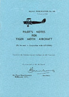 Pilot's Notes for Tiger Moth Aircraft, Paperback / softback Book
