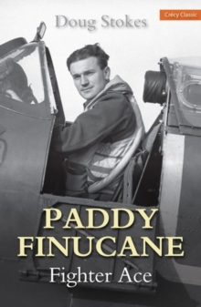 Paddy Finucane : Fighter Ace, Paperback Book