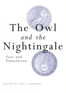 The Owl and the Nightingale : Text and Translation, Paperback Book