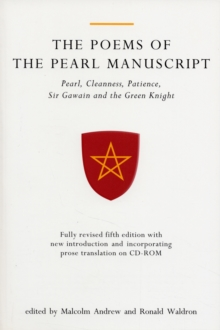The Poems of the Pearl Manuscript : Pearl, Cleanness, Patience, Sir Gawain and the Green Knight, Paperback Book
