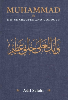 Muhammad: His Character and Conduct, Paperback Book