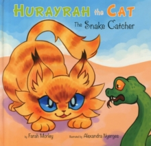 Hurayrah the Cat : The Snake Catcher, Hardback Book