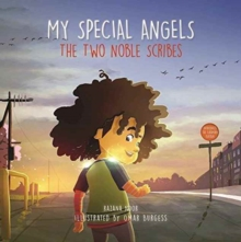 My Special Angels : The Two Noble Scribes, Hardback Book