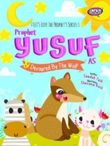 Prophet Yusuf and the Wolf, Paperback / softback Book
