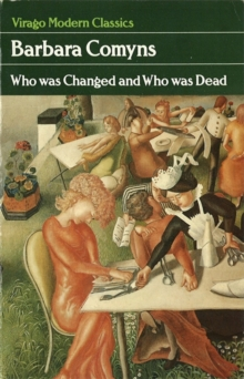 Who Was Changed And Who Was Dead, Paperback / softback Book