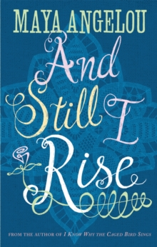 And Still I Rise, Paperback Book
