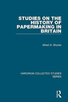 Studies on the History of Papermaking in Britain, Hardback Book