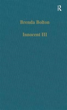 Innocent III : Studies on Papal Authority and Pastoral Care, Hardback Book