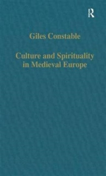Culture and Spirituality in Medieval Europe, Hardback Book