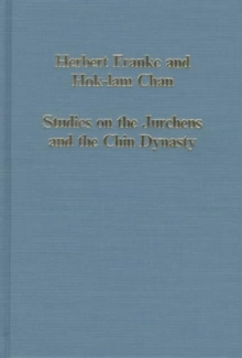 Studies on the Jurchens and the Chin Dynasty, Hardback Book