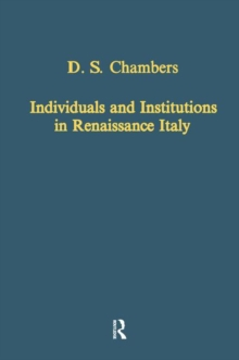 Individuals and Institutions in Renaissance Italy, Hardback Book