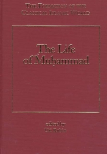 The Life of Muhammad, Hardback Book