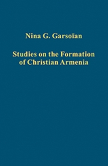 Church and Culture in Early Medieval Armenia, Hardback Book
