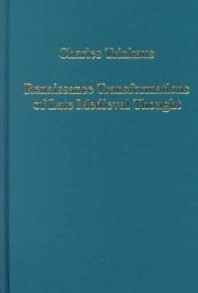 Renaissance Transformations of Late Medieval Thought, Hardback Book