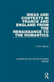 Ideas and Contexts in France and England from the Renaissance to the Romantics, Hardback Book