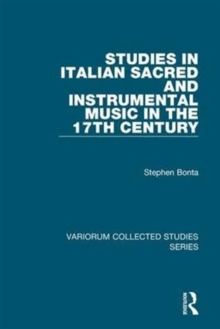 Studies in Italian Sacred and Instrumental Music in the 17th Century, Hardback Book