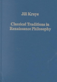 Classical Traditions in Renaissance Philosophy, Hardback Book