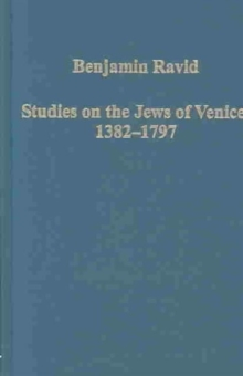 Studies on the Jews of Venice, 1382-1797, Hardback Book