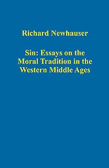 Sin: Essays on the Moral Tradition in the Western Middle Ages, Hardback Book