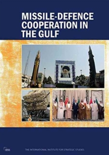 Missile-Defence Cooperation in the Gulf, Hardback Book