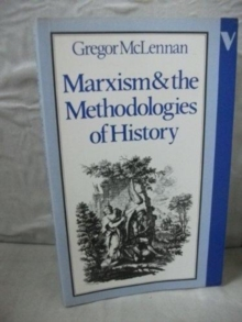 Marxism and the Methodologies of History, Paperback / softback Book