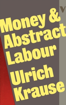 Money and Abstract Labour, Paperback / softback Book