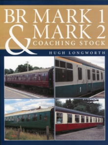 BR Mark 1 and Mark 2 Coaching Stock, Hardback Book