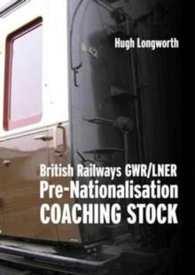 British Railways GWR/LNER Pre-Nationalisation Coaching Stock