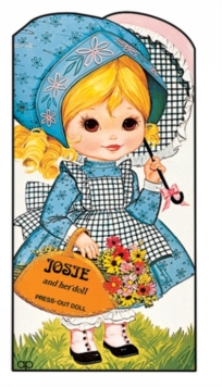 Josie and Her Doll : Press Out Doll Book, Paperback Book