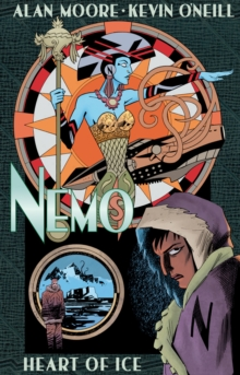 Nemo: Heart Of Ice, Hardback Book
