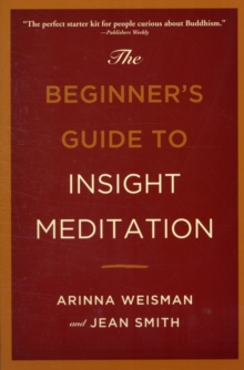 The Beginners Guide to Insight Meditation, Paperback / softback Book