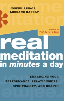 Real Meditation in Minutes a Day : Enhancing Your Performance, Relationships, Spirituality, and Health, EPUB eBook