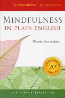 Mindfulness in Plain English, Paperback Book