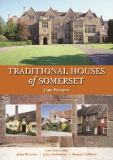 Traditional Houses of Somerset, Hardback Book