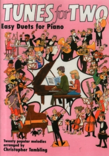 Tunes for Two: Easy Duets for Piano : Grade 1-3, Paperback Book