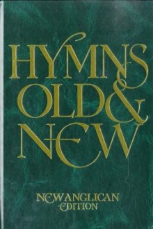 Hymns Old and New, Hardback Book