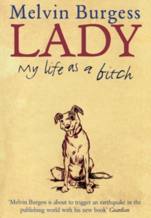 Lady : My Life as a Bitch, Hardback Book