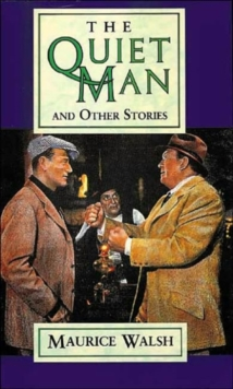 The Quiet Man and Other Stories, Paperback Book