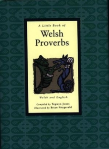 A Little Book of Welsh Proverbs, Hardback Book
